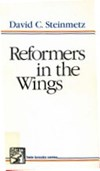 Jaap Brüsewitz over: Reformers in the Wing - door David C. Steinmetz