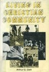 Sol E. Yoder jr. over: Living in Christian Community - door Arthur G. Gish