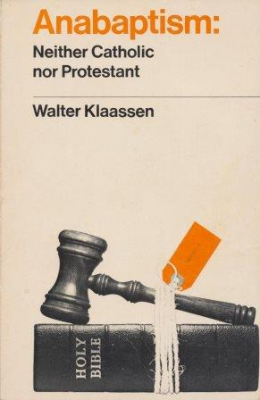 J.T. Nielsen over: Anabaptism: Neither catholic nor protestant - door Walter Klaassen