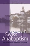 W. Bergsma over: The sources of Swiss anabaptism. The Grebel letters and related documents - door Leland Harder (ed.)