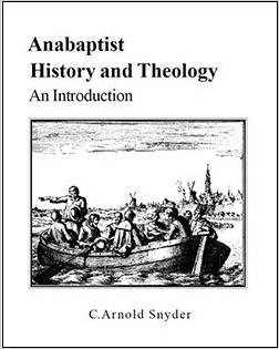 S. Voolstra over: Anabaptist history and theology. An introduction - door C. Arnold Snyder