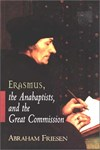 S. Voolstra over: Erasmus, the anabaptists, and the great commission - door Abraham Friesen