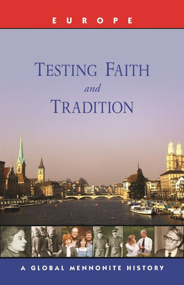 Piet Visser over: Testing faith and tradition: Europe (Global Mennonite History Series [II]) - door Hanspeter Jecker & Alle G. Hoekema (eds.)